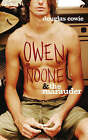 Owen Noone and the Marauder by Douglas Cowie (Paperback, 2004)
