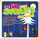 The 50 Best Stories for Kids by Various Artists (CD, Jul-2009, 2 Discs, C&B Media)