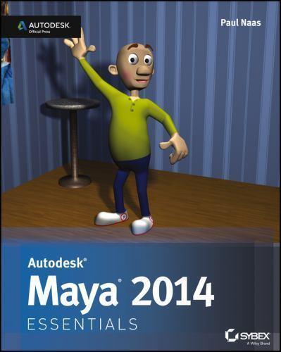 Autodesk Maya 2014 Essentials: Autodesk Official Press