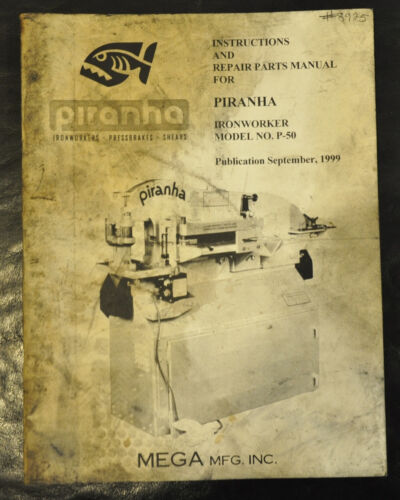 Ironworker Operations Service /& Parts Manual 1999 Piranha P-50