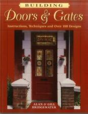 Building Doors & Gates: Instructions, Techniques and Over 100 Designs-ExLibrary
