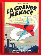 MARTIN. Lefranc. La Grande Menace. Dargaud juin 1957, dos rouge. Superbe