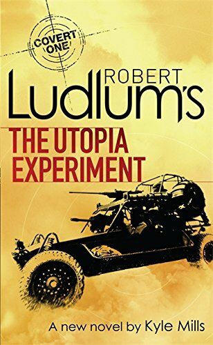 1 of 1 - Robert Ludlum's The Utopia Experiment (Covert One N... by Mills, Kyle 1409102440