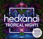 Hed Kandi Tropical Nights von Various Artists (2016)
