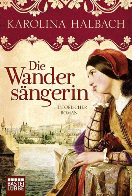 Die Wandersängerin: Historischer Roman: Historischer Liebe... | Buch | gebraucht