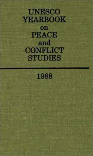 Unesco Yearbook on Peace and Conflict Studies: UNESCO Yearbook on Peace and...