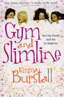 Gym and Slimline by Emma Burstall (Paperback, 2008)