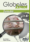 Globales lernen - Tierrechte von Regine Rompa und Ilka Köhler (2015, Kopiervorlagen)