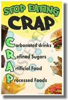 Stop Eating Crap - Health And Nutrition Poster