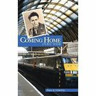 Coming Home Post WWII 9781491832417 by Paul a Contos Hardback