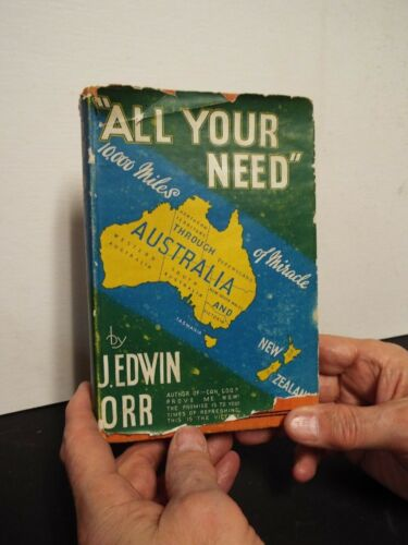 1936 All Your Need by J. Edwin Orr Signed Revivalist