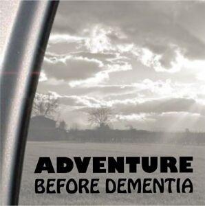 """Adventure Before Dementia funny bumper car laptop sticker decal,15cm 6/""""inch"""