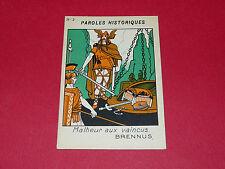1920-1930 CHROMO GRANDE IMAGE ECOLE BON-POINT PAROLES HISTORIQUES BRENNUS