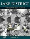 Lake District: Photographic Memories by Roly Smith (Paperback, 2001)
