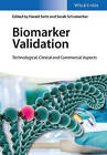 Biomarker Validation: Technological, Clinical and Commercial Aspects by Wiley-VCH Verlag GmbH (Hardback, 2015)