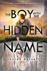 The Boy With the Hidden Name by Skylar Dorset (Paperback, 2014)