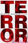 Terror von Martin Maurer (2011, Gebunden)
