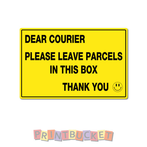 Courier leave parcels in box Sign 190mm x 290mm water//fade proof