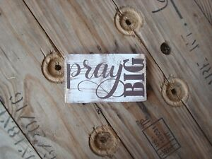 Details About Pray Big Wooden Sign Great Gifts Under 10 Rustic Home Decor Teacher Gift