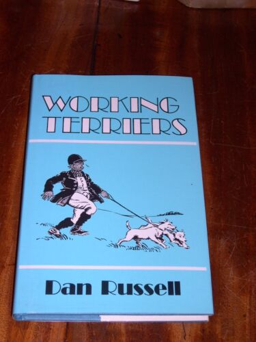 """WORKING TERRIERS"" BY DAN RUSSELL 1980 RARE DOG BOOK BADGERS OTTERS SEALYHAM"