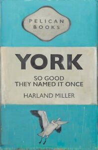Harland Miller Exhibition Poster York 2020 sold out/limited print