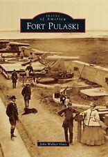 Images of America Ser.: Fort Pulaski by John Walker Guss (2015, Paperback)