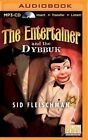 The Entertainer and the Dybbuk by Sid Fleischman (CD-Audio, 2015)
