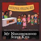 My Neighborhood Super Kids by Nicole Phillips Hollis 9781468561692