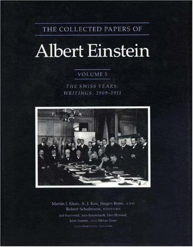 The Collected Papers of Albert Einstein, Volume 3: The Swiss Years: Writings, 19