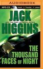 The Thousand Faces of Night by Jack Higgins (CD-Audio, 2015)