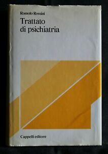 TRATTATO DI PSICHIATRIA. R. Rossini. Cappelli.