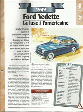 FICHE AUTOMOBILE - LA FORD VEDETTE DE 1949 LE LUXE A L'AMÉRICAINE