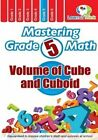 Mastering Grade 5 Math - Volume of Cube and Cuboid by Learn 2 Think Pte Ltd (Paperback / softback, 2014)