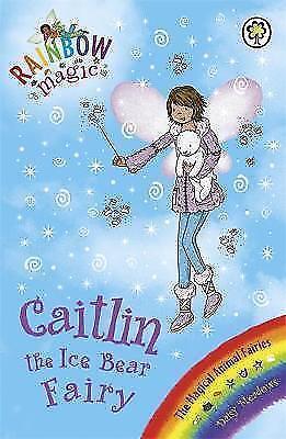 """""""AS NEW"""" Caitlin the Ice Bear Fairy: The Magical Animal Fairies Book 7 (Rainbow"""