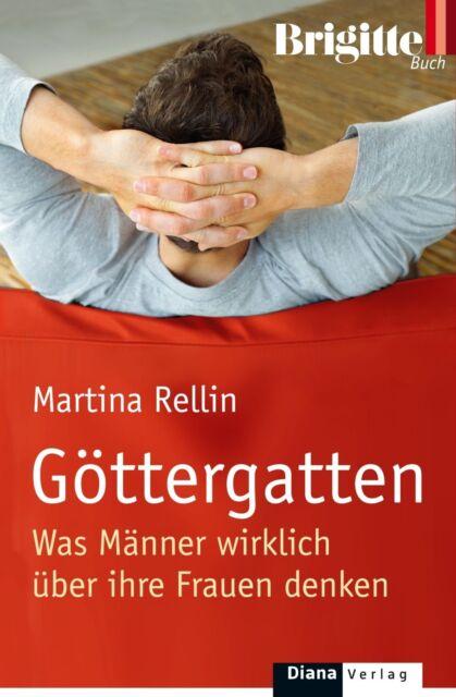 Rellin, Martina - Göttergatten: Was Männer wirklich über ihre Frauen denken /4