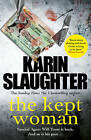 The Kept Woman by Karin Slaughter (Paperback, 2016)