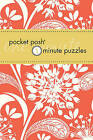 Pocket Posh One- Minute Puzzles: 200 Puzzles You Can Solve in Three Minutes or Less by The Puzzle Society (Paperback, 2011)