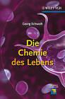 Die Chemie des Lebens by George Schwedt, Joachim Schreiber (Hardback, 2011)