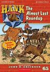 The Almost Last Roundup by John R Erickson (CD-Audio, 2015)