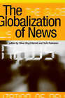 The Globalization of News by SAGE Publications Inc (Paperback, 1998)