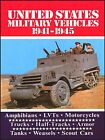 U.S. Military Vehicles 1941-1945: Amphibians - LVTS - Motorcycles - Trucks - Armour - Tanks - Weasels - Scout Cars by Brooklands Books Ltd (Paperback, 2006)