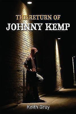 Keith Gray, The Return of Johnny Kemp, Very Good Book