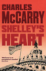 Shelley's Heart by Charles McCarry (Paperback, 2013)