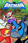 Case of the Fractured Fairy Tale by J. Torres (Hardback, 2013)