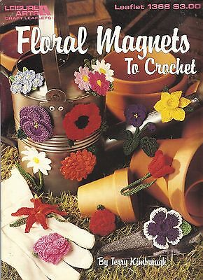 Floral Magnets to Crochet Patterns Flower Fridgies Applique Terry Kimbrough NEW