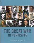 The Great War in Portraits by Sebastian Faulks, Mr. Paul Moorhouse (Paperback, 2014)