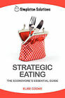 Strategic Eating: The Econovore's Essential Guide by Elise Cooke (Paperback / softback, 2008)