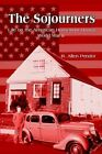 Sojourners Life on The American Homefront During World War II 9780759689138