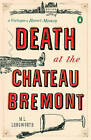 Death at the Chateau Bremont: A Verlaque and Bonnet Mystery by M. L. Longworth (Paperback, 2011)