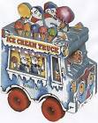 The Ice Cream Truck by Peter Lippman (Board book, 2006)